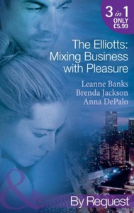 The elliotts: mixing business with pleasure (