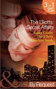 The elliotts: secret affairs (ebok) av Susan