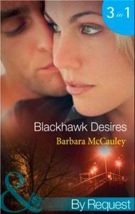 Blackhawk desires (ebok) av Barbara McCauley