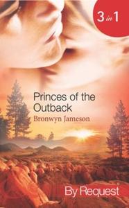 Princes of the outback (ebok) av Bronwyn Jame