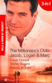 The millionaire's club: jacob, logan and marc