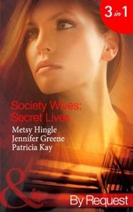 Society wives: secret lives (ebok) av Metsy H