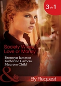 Society wives: love or money