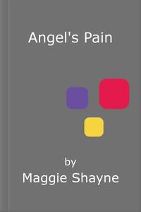 Angel's Pain (ebok) av Maggie Shayne