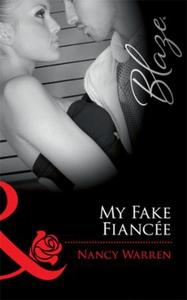 My Fake Fiancée (ebok) av Nancy Warren