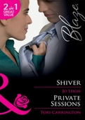Shiver / private sessions