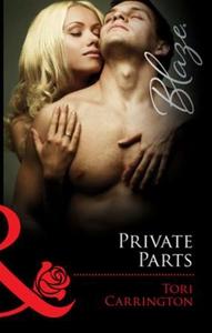 Private parts (ebok) av Tori Carrington