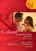 Bossman's baby scandal / executive's pregnancy ultimatum