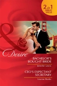 Bachelor's bought bride / ceo's expectant secretary