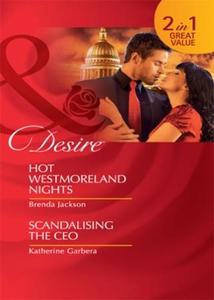 Hot westmoreland nights / scandalising the ce