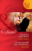 His black sheep bride / the billionaire baby bombshell