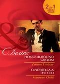 Honour-Bound Groom  / Cinderella & the CEO