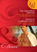 The maverick prince / dante's marriage pact