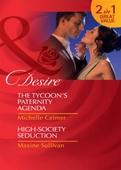 The tycoon's paternity agenda / high-society seduction