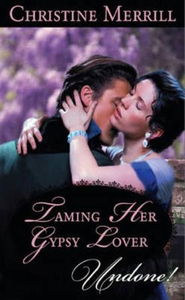 Taming Her Gypsy Lover (ebok) av Christine Me