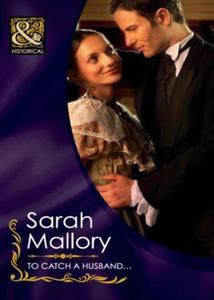 To catch a husband... (ebok) av Sarah Mallory