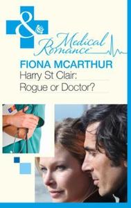 Harry St Clair: Rogue or Doctor? (ebok) av Fi