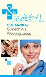 Surgeon in a wedding dress (ebok) av Sue MacK