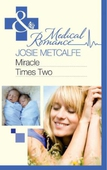 Miracle times two