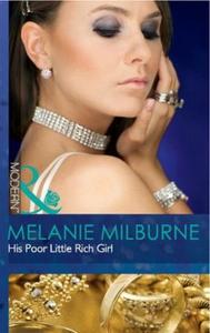 His poor little rich girl (ebok) av Melanie M