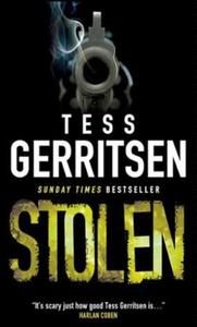 Stolen (ebok) av Tess Gerritsen