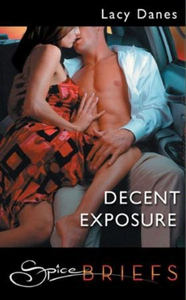 Decent Exposure (ebok) av Lacy Danes