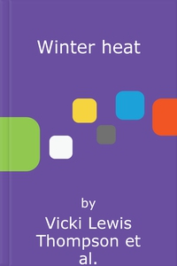 Winter heat (ebok) av Vicki Lewis Thompson, J