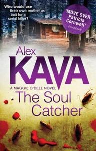 The Soul Catcher (ebok) av Alex Kava