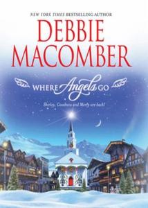 Where Angels Go (ebok) av Debbie Macomber