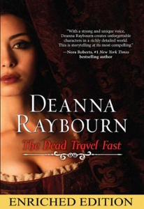 The Dead Travel Fast (ebok) av Deanna Raybour
