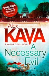 A Necessary Evil (ebok) av Alex Kava