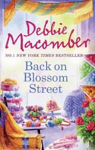 Back on Blossom Street (ebok) av Debbie Macom