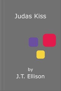 Judas Kiss (ebok) av J.T. Ellison