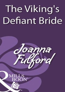 The viking's defiant bride (ebok) av Joanna F