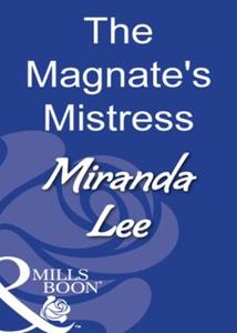 The Magnate's Mistress (ebok) av Miranda Lee