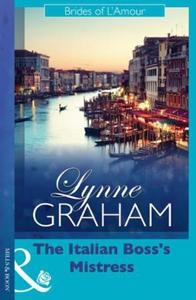 The Italian Boss's Mistress (ebok) av Lynne G