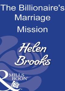 The billionaire's marriage mission (ebok) av