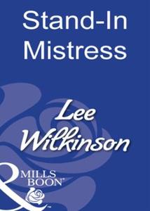 Stand-in mistress (ebok) av Lee Wilkinson