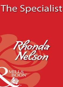 The specialist (ebok) av Rhonda Nelson