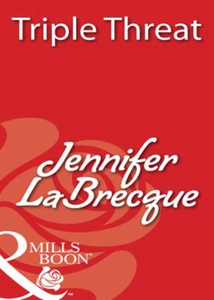 Triple threat (ebok) av Jennifer LaBrecque