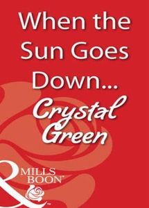 When the sun goes down... (ebok) av Crystal G