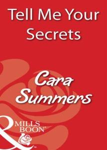 Tell Me Your Secrets (ebok) av Cara Summers