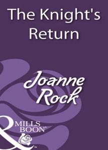 The knight's return (ebok) av Joanne Rock