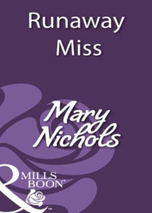 Runaway miss (ebok) av Mary Nichols