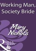 Working man, society bride