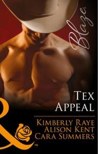 Tex Appeal (ebok) av Kimberly Raye, Alison Ke