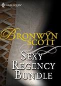 Bronwyn scott's sexy regency bundle