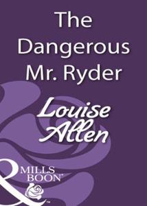 The dangerous mr ryder (ebok) av Louise Allen