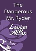 The dangerous mr ryder