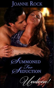 Summoned for seduction (ebok) av Joanne Rock